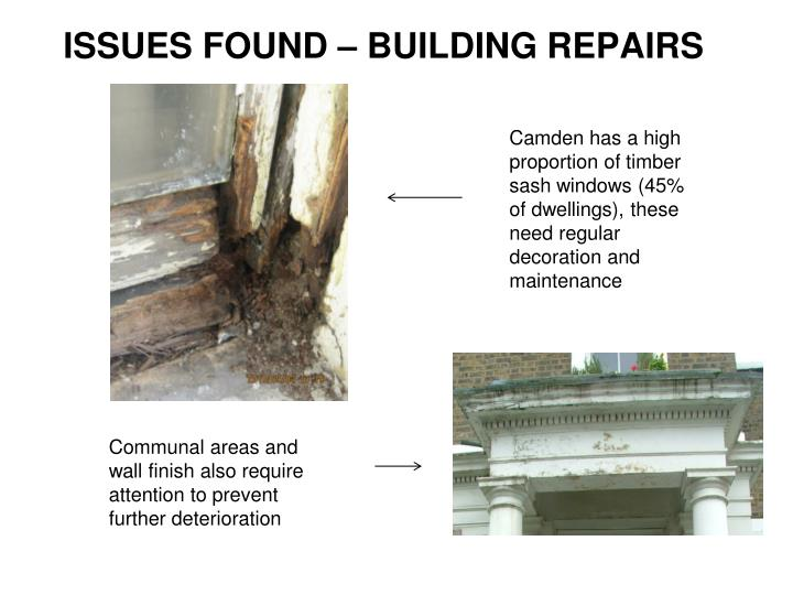 ISSUES FOUND – BUILDING REPAIRS