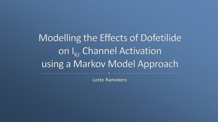 Modelling the effects of dofetilide on i kr channel activation using a markov model approach