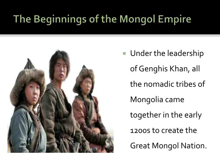 The Beginnings of the Mongol Empire