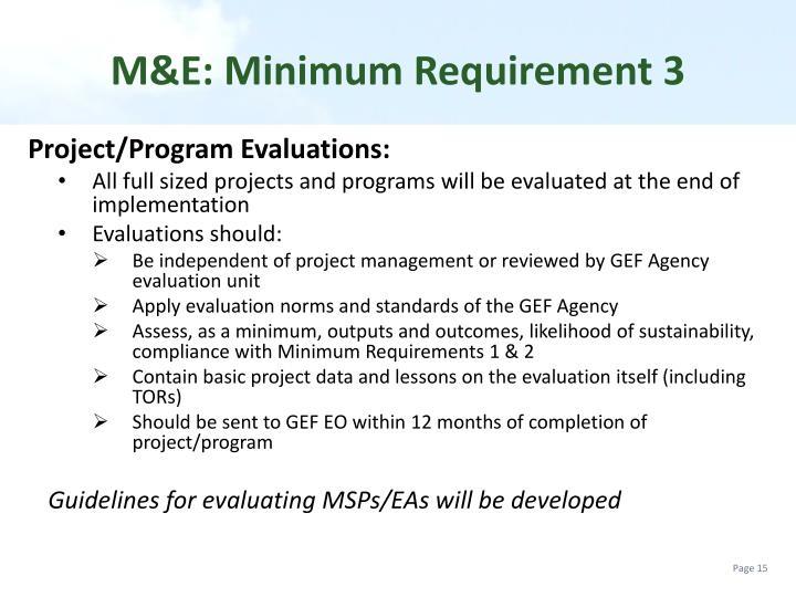 M&E: Minimum Requirement
