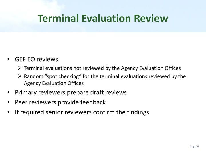 Terminal Evaluation Review