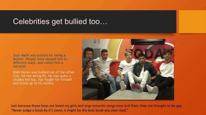 Celebrities get bullied too…
