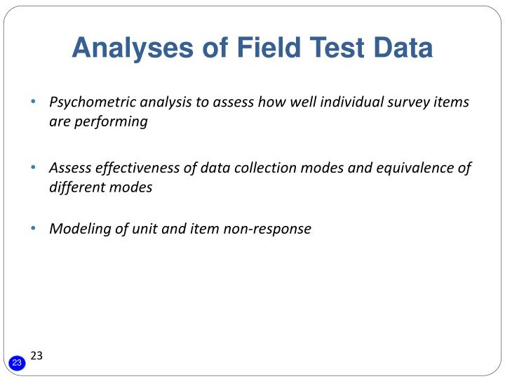 Analyses of Field Test Data