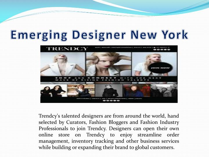 Emerging designer new york