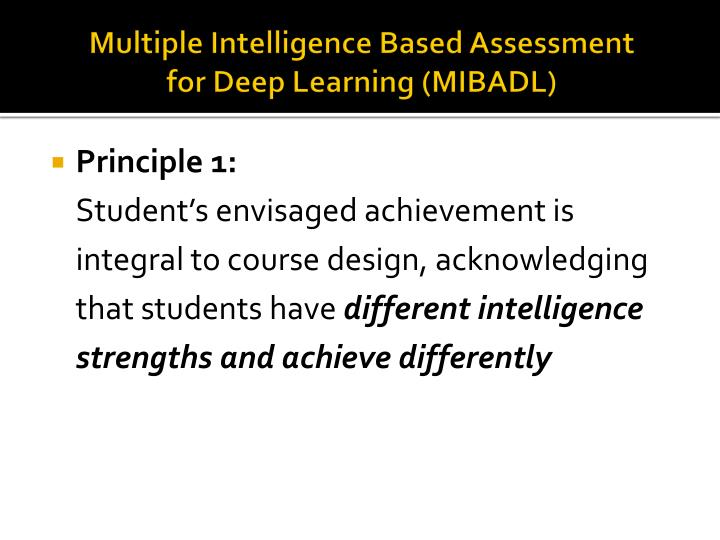 Multiple Intelligence Based Assessment