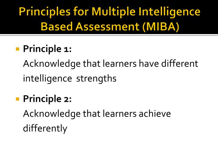 Principles for Multiple Intelligence Based Assessment (MIBA)