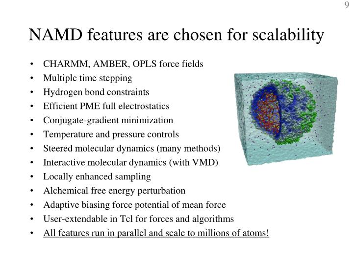 NAMD features are chosen for scalability