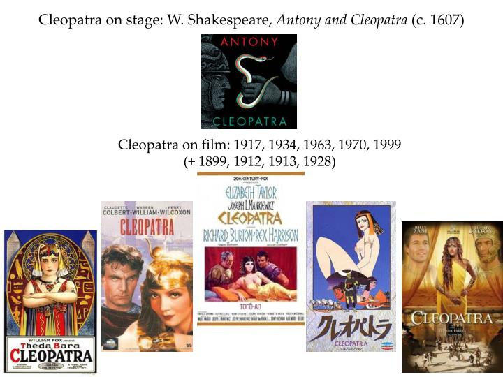Cleopatra on stage w shakespeare antony and cleopatra c 1607