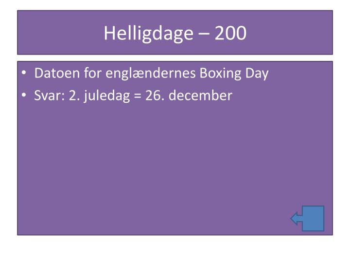 Helligdage – 200