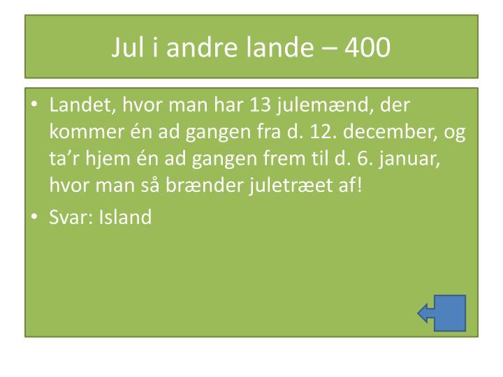 Jul i andre lande – 400