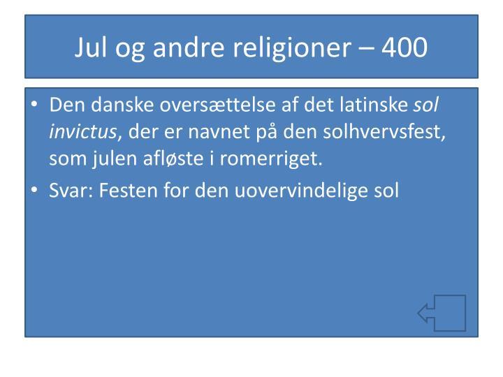 Jul og andre religioner – 400