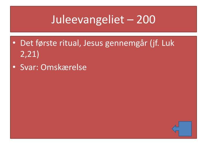 Juleevangeliet – 200