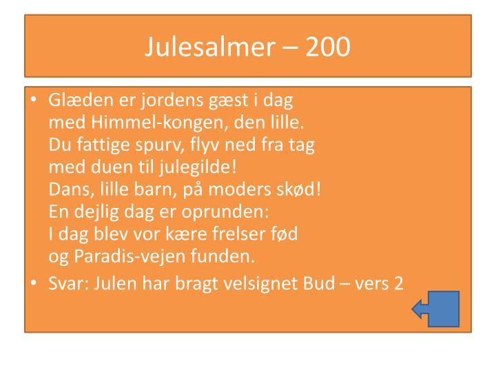 Julesalmer – 200