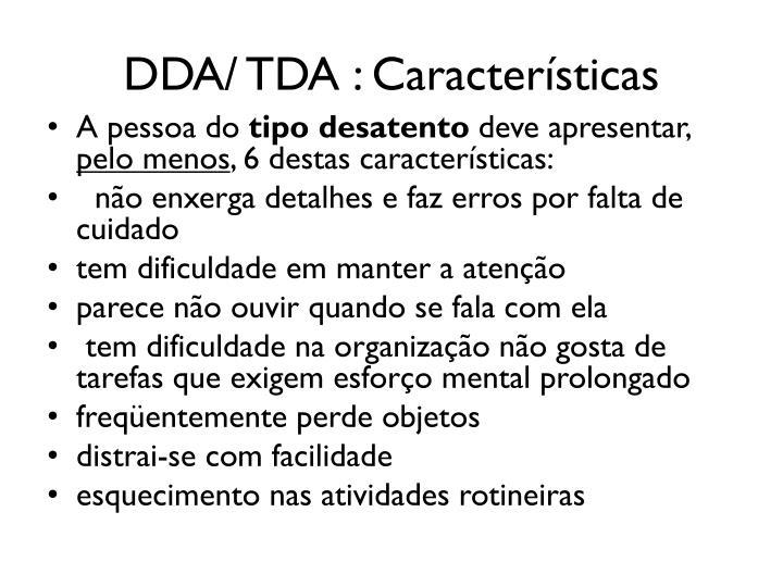 DDA/ TDA : Características