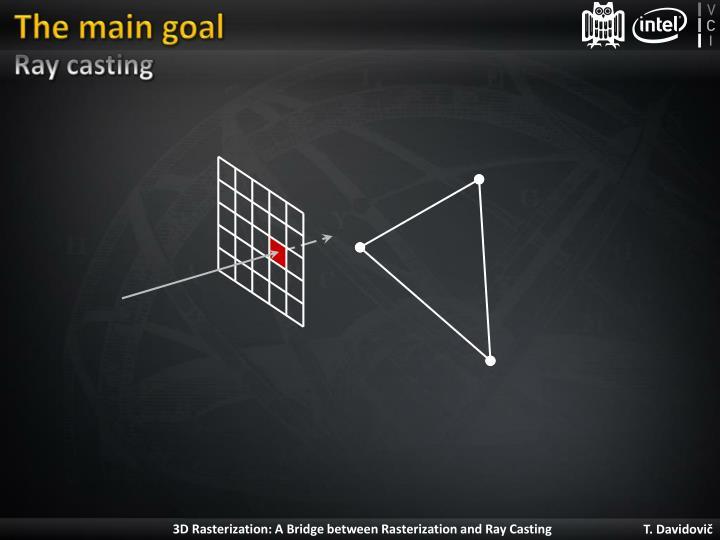 The main goal