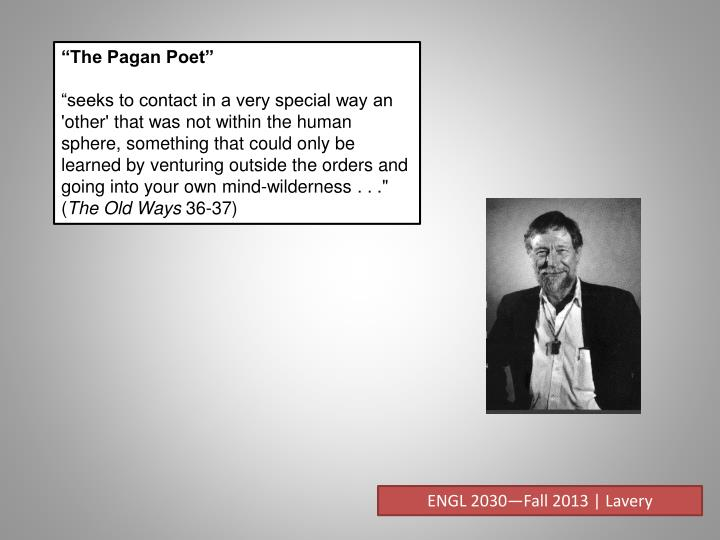 """The Pagan Poet"""