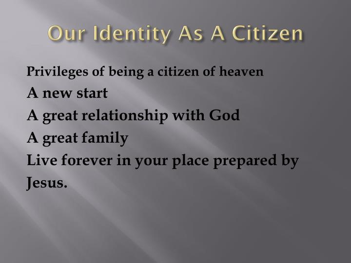 Our Identity As A Citizen