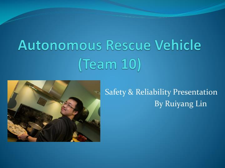 Autonomous rescue vehicle team 10