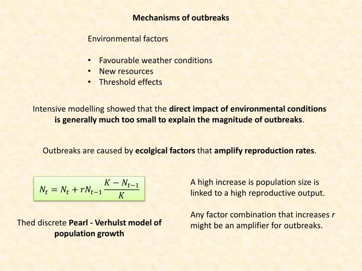 Mechanisms of outbreaks