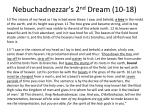 nebuchadnezzar s 2 nd dream 10 18