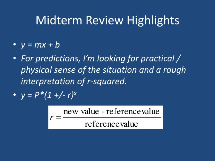Midterm Review Highlights