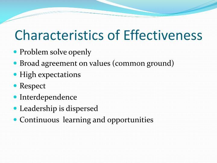 Characteristics of Effectiveness