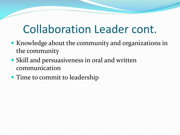 Collaboration Leader cont.