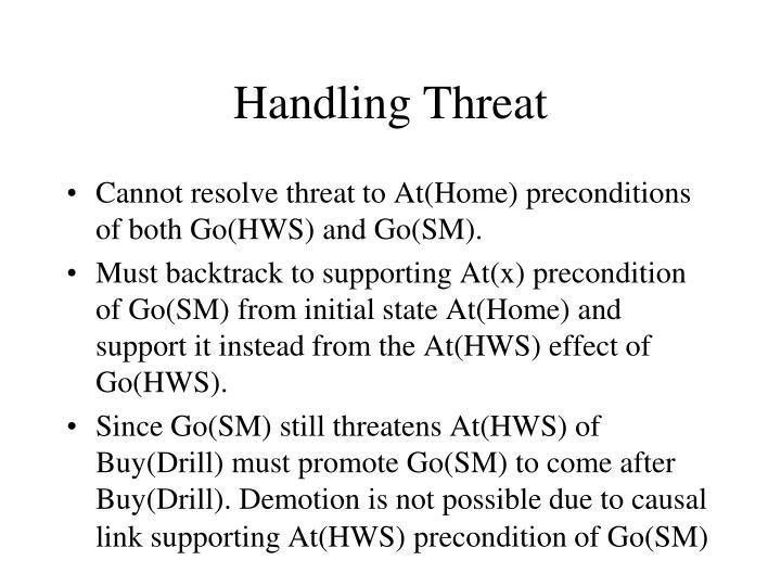 Handling Threat