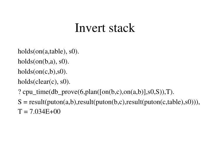 Invert stack