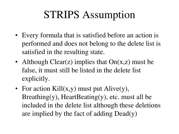 STRIPS Assumption