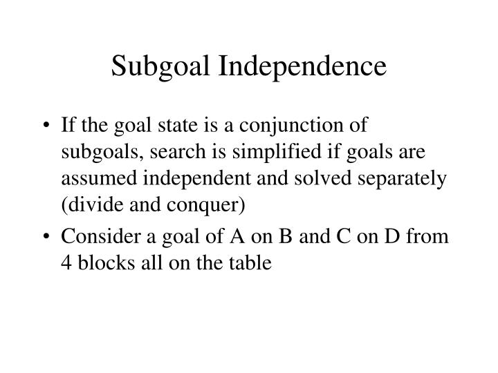 Subgoal Independence