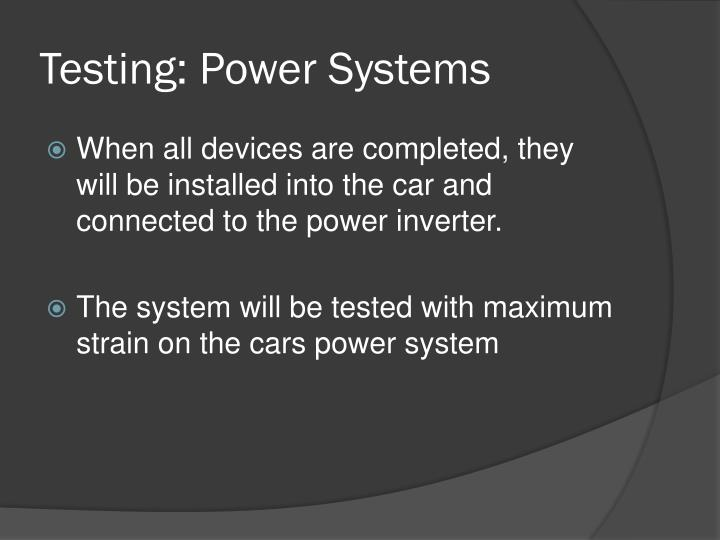 Testing: Power Systems