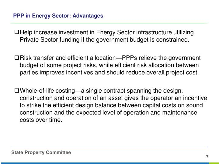 Help increase investment in Energy Sector infrastructure utilizing Private Sector funding if the government budget is constrained