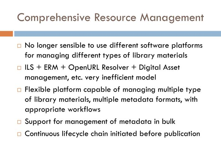 Comprehensive Resource Management