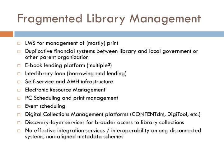 Fragmented Library Management