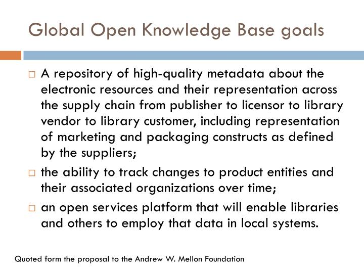 Global Open Knowledge Base goals