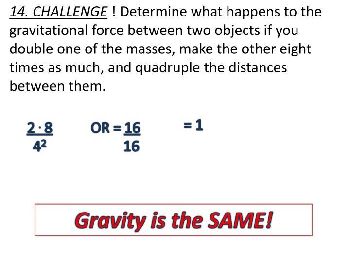 14. CHALLENGE