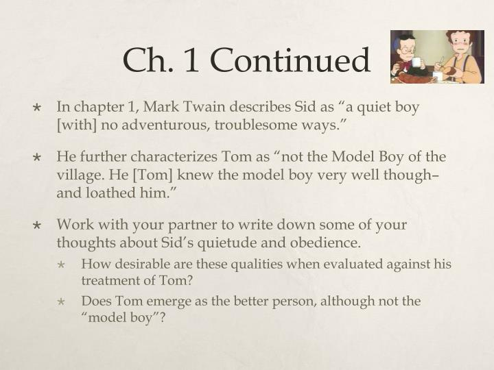 Ch. 1 Continued