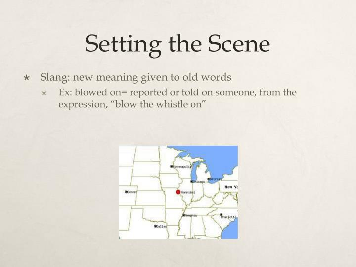Setting the Scene