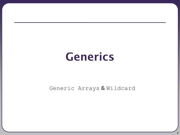 Generics