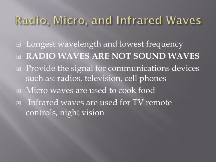 Radio, Micro, and Infrared Waves