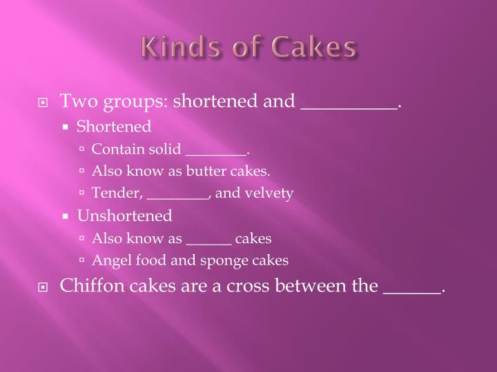 Kinds of Cakes