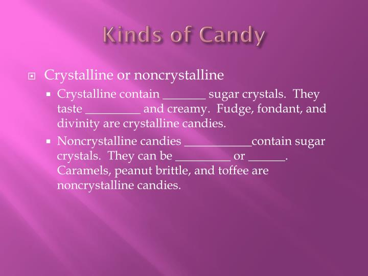 Kinds of Candy