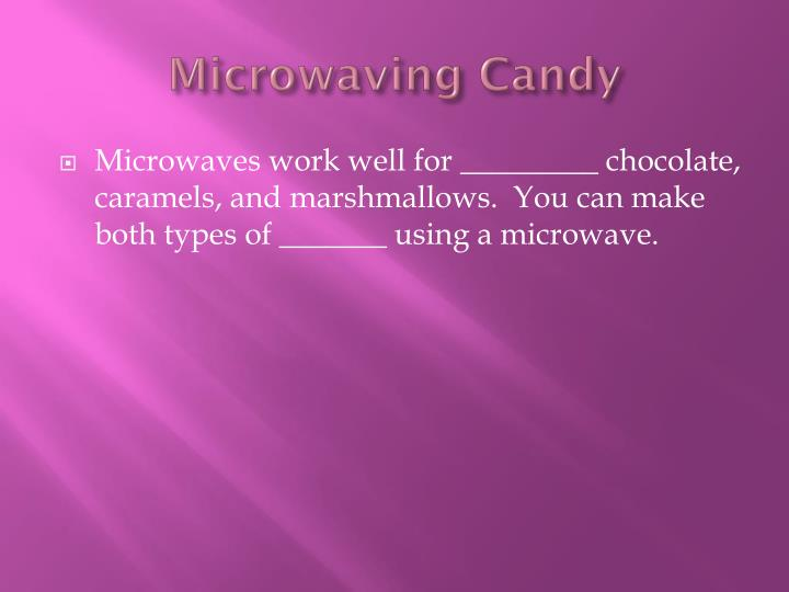 Microwaving Candy