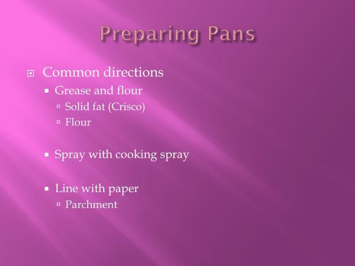 Preparing Pans