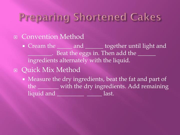 Preparing Shortened Cakes