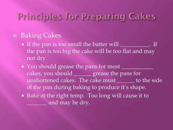 Principles for Preparing Cakes