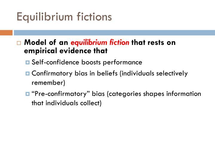 Equilibrium fictions