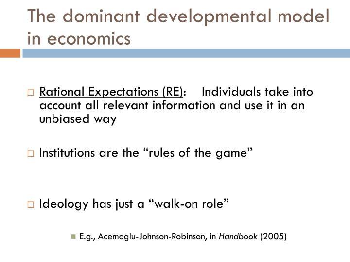 The dominant developmental model in economics
