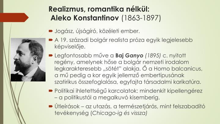 Realizmus, romantika nélkül: